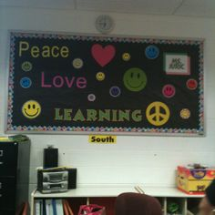Our theme this year is Peace, Love, & Learning. This bulletin board is to high to change, so it will look like this all year.