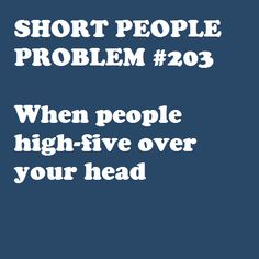 :/ My tall guy friends do it on purpose bc they think it's hilarious. I think it's just awkward.