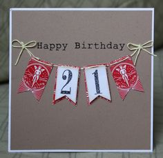 21st Birthday Card Would Be Cute With Drinks On The Other Flags Creative Cards