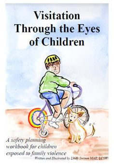 Visitation Through The Eyes of Children- A safety planning workbook for children exposed to family violence. By Lindy Swimm Art Therapy Activities, Book Activities, Art Therapy Directives, Social Emotional Development, Parenting Classes, Parenting Advice, Divorce And Kids, Elementary Counseling, Kids Mental Health