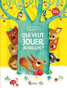 """Amandine Piu - www.piupiu.fr """"Qui veut jouer au ballon ?"""" Auteur Sylivie Misslin- éditions Amaterra, parution octobre 2013"""