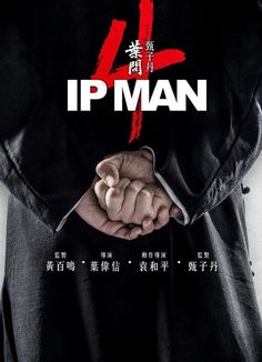 When does Ip Man The Finale come out on DVD and Blu-ray? DVD and Blu-ray release date set for April Also Ip Man The Finale Redbox, Netflix, and iTunes release dates. The fourth in a series documenting the life of Ip Man, a renowned grandmaster . Hd Movie Posters, Ip Man Film, Film Movie, Film Fr, Peliculas Online Hd, Ip Man 4, Movies Free, Action Movies, Asia