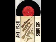 Anti Pasti : 6 Guns : AUDIO Punk Vinyl