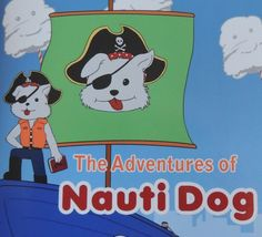 THE ADVENTURES OF Nautidog by NautidogStudios on Etsy