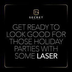 Get laser facials and laser hair removal at It's a Secret Med Spa. Look good at holiday parties! #lasertreatment #laserhairremoval #itsasecretmedspa #spadallas #dallasmedspa #facials #halo #photofacial