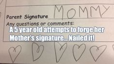5 year old attempts to forge her mother's signature