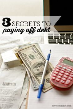 3 Secrets to paying off debt
