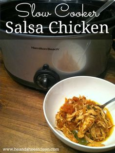Salsa Chicken.  At a loss for weekly food prep recipes? Put this in your crock pot or slow cooker overnight and you will be eating clean for days.
