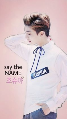 #Joshua #Jisoo #Seventeen #wallpaper say the name, Joshua!!
