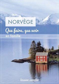 Voyage en Norvège en famille : que faire, que voir ? #norvege #europe #nature #famille #voyage #enfants New Travel, Family Travel, Lofoten, Travel Advice, Travel Guides, Back To Nature, Packing For Europe, Voyage Europe, Destination Voyage