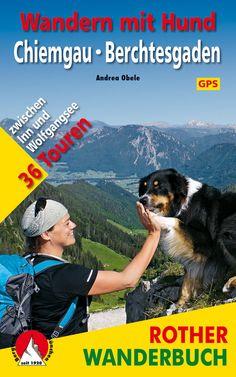 """Hier können Sie das Rother Buch von Andrea Obele """"Wandern mit Hund - Chiemgau - Berchtesgaden - Salzkammergut"""" direkt bei der Autorin kaufen."""