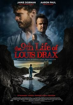 """The 9th Life of Louis Drax (2016) tagline: """"Stranger things happen for a reason"""""""