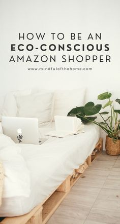 How to be an Eco-Conscious Amazon Shopper | When shopping on Amazon, there are a few things you can do to be more eco-friendly. Learn how to reduce packaging waste, ways to reduce the carbon footprint of your orders, and more! #onlineshopping #zerowaste #plasticfree #mindfulofthehome #sustainability