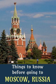 Moscow travel advice: read this before you go - Irma Naan World Travel Advice, Travel Tips, Travelling Europe, Moscow Russia, Naan, Things To Know, Places To See, Stuff To Do, Around The Worlds