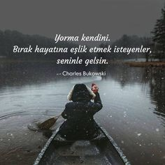 Ahmet krtl Say Bye, Golden Rule, Charles Bukowski, Islamic Quotes, Cool Words, Videos, Quotations, Literature, Photo And Video