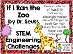 STEM Engineering Challenge Picture Book Pack ~ If I Ran the Zoo, by Dr. Seuss  $ Build a Zoo Cage Challenge Animal Catching Machine Challenge Bean Shooting Bugs Challenge Helicopter Bugs Challenge McGrew's Zoo Exhibit Challenge