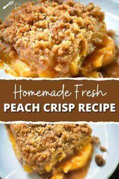Köstliche Desserts, Delicious Desserts, Yummy Food, Easy Delicious Recipes, Tasty, Fresh Peach Crisp, Peach Cobbler Recipe With Frozen Peaches, Recipe For Peach Crisp, Gourmet
