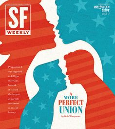 """San Francisco Weekly """"A More Perfect Union;"""" Illustration/design by Andrew J. Nilsen via Flickr"""
