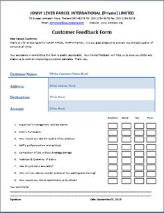the customer feedback form is a written document or tool that is utilized to get the