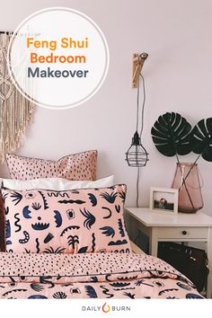 Bedroom Makeover: 9 Feng Shui Tips for Better Sleep