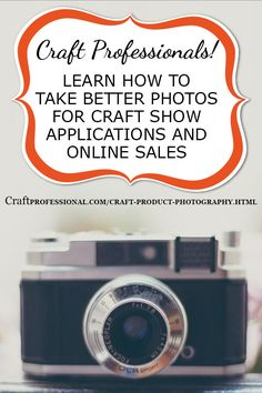 Sell more crafts with better product photography - http://www.craftprofessional.com/craft-product-photography.html