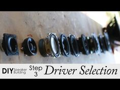 7 Steps To Pick The Best Drivers For Your DIY Speaker Project || Step 3 - YouTube