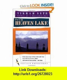 From Heaven Lake Travels Through Sinkiang and Tibet (9780394752181) Vikram Seth , ISBN-10: 039475218X  , ISBN-13: 978-0394752181 ,  , tutorials , pdf , ebook , torrent , downloads , rapidshare , filesonic , hotfile , megaupload , fileserve