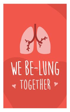 """We Be-lung Together"" - Humorous medical Valentine's Day cards for nurses, medics, doctors. humor We Be-lung Together Valentines Day Memes, Valentine Day Cards, Printable Valentine, Printable Cards, Funny Puns, Funny Quotes, Funny Medical Quotes, Funny Laugh, Funny Humor"