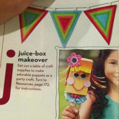 Luau party? Juice box puppet craft.
