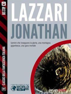 Prezzi e Sconti: #Jonathan  ad Euro 1.99 in #Bruno lazzari #Book fantascienza