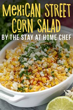 This recipe packs all the yumminess of Mexican Street Corn into an easy to make salad. Serve it up as a side dish at your next barbecue or taco night because it's muy sabroso! #mexicanstreetcornsalad #cornsalad #salad