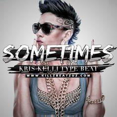 "#KrisKelli #TypeBeat ""Sometimes"" #NeedBeats #YouNeedBeats #Instrumental #ReggaeBeats #RapBeats #TrapBeats #FreeBeats https://goo.gl/pMPf7O"