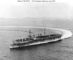 USS Arlington (AGMR-2), Originally commissioned USS Saipan (CVL-48), 14 Jul 1946; Decommissioned, 3 Oct 1957; Laid up in the Atlantic Reserve Fleet, Reclassified Auxiliary Aircraft Landing Training Ship (AVT-6), 15 May 1959 •Converted to a Communications Major Relay Ship from 1963 to 1966; re-commissioned USS Arlington (AGMR-2), 27 Aug 1966; decommissioned Jan 1970 after serving several campaigns during Vietnam War.