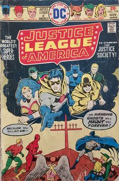 Chris is on Infinite Earths: Justice League of America #124 (1975)