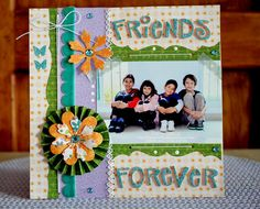 Layout: FRIENDS FOREVER