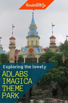 Experiencing the funfilled Adlabs Imagica Amusement Park and SnoMagica on Mumbai-Pune highway, India #adventure #travel