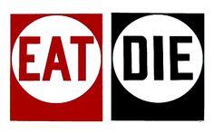 Eat/Die 1962.  robert indiana