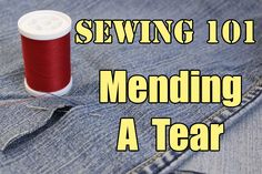 Sewing 101: Mending A Tear