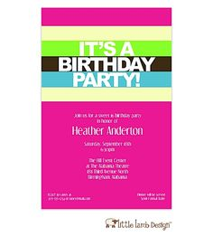 Bright stripes birthday invitation:  Hot pink background with yellow, lime green, and light blue stripes. Perfect for boys and girls, men and women!