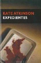 Entre montones de libros: Expedientes. Kate Atkinson