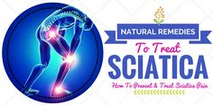 how to prevent and treat sciatica naturally