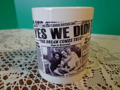 President Obama Coffee Cup News Paper Stories Yes We Did History Mug