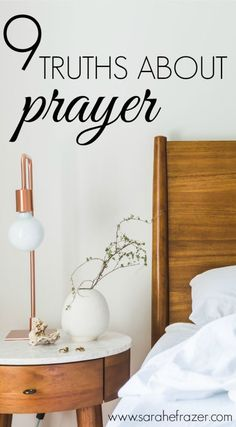 9 Truths About Prayer - Sarah E. Frazer | Bible Study on Prayer | Prayer Bible Study | Why to Pray