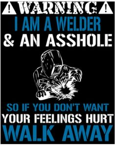 70 Best Welding Quotes Images Welding Projects Cool Welding