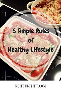 5 Simple Rules of Healthy Lifestyle: It can be really easy to live healthy!