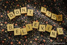 Don't stop believing quotes cute photography flowers positive quotes