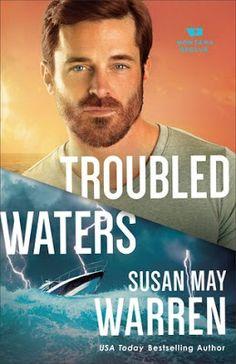Heidi Reads... Troubled Waters by Susan May Warren