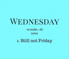 Funny Pictures Of The Day – 35 Pics # wednesday Humor Wednesday Memes, Wednesday Motivation, Wednesday Wisdom, Wednesday Funny Humor, Wednesday Greetings, Hump Day Humor, Happy Wednesday Quotes, Quotes Friday, Friday Meme