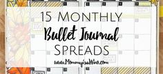 15 beautiful monthly spreads for your bullet journal. Be inspired with these amazing spreads to create a quick glance spread for your entire month.