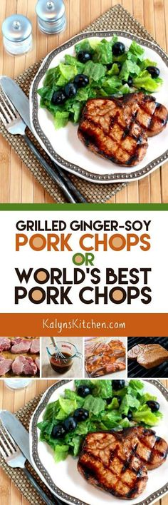 Grilled Ginger-Soy Pork Chops were named The World's Best Pork Chops by a client I made them for when I used to cater Lake Powell Trips, and we've called them that ever since. And seriously, these pork chops are amazing and they're low-carb, gluten-free (with gluten-free soy sauce) Keto, low-glycemic, dairy-free, and South Beach Diet friendly. [found on KalynsKitchen.com]